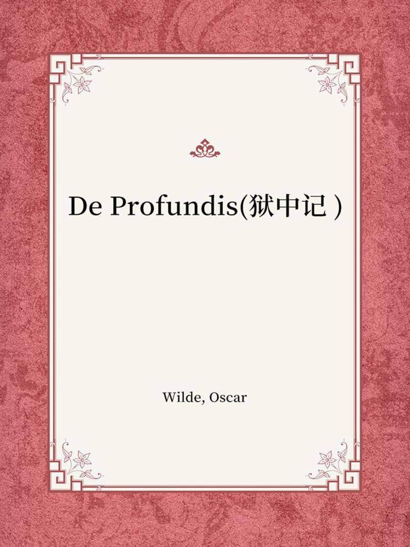 De Profundis(狱中记 )