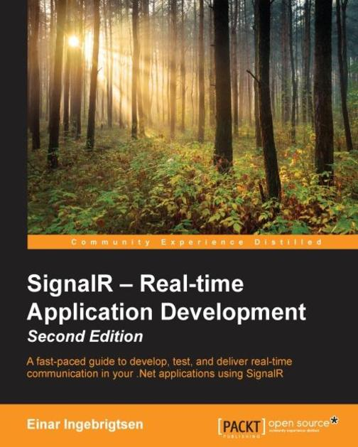 SignalR – Real-time Application Development - Second Edition