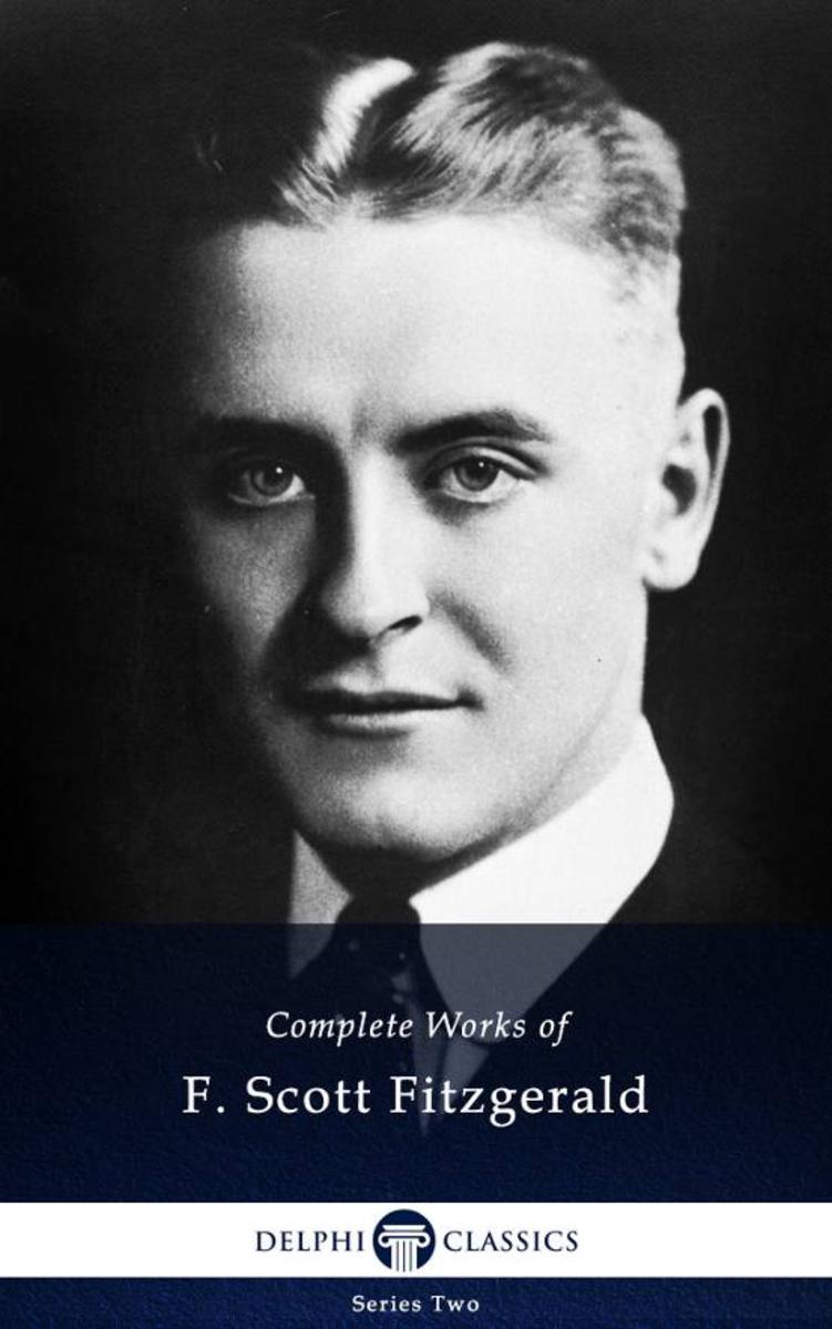 Delphi Complete Works of F. Scott Fitzgerald (Illustrated)