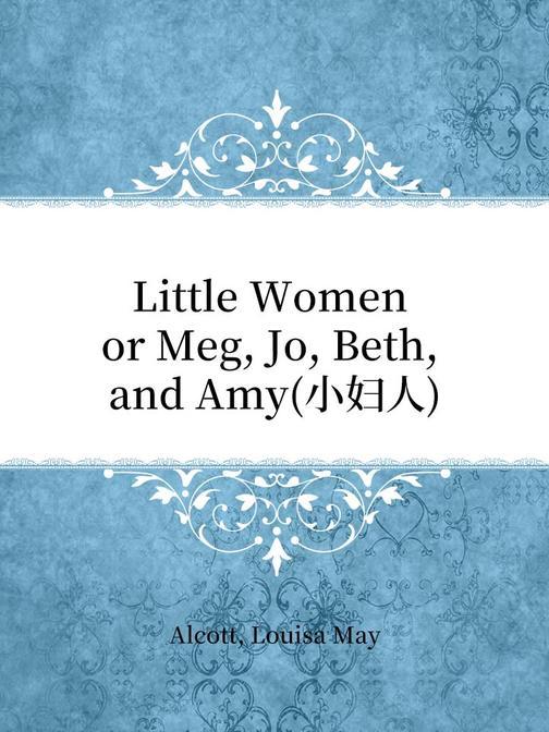 Little Women or Meg, Jo, Beth, and Amy(小妇人)