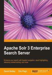 Apache Solr 3 Enterprise Search Server