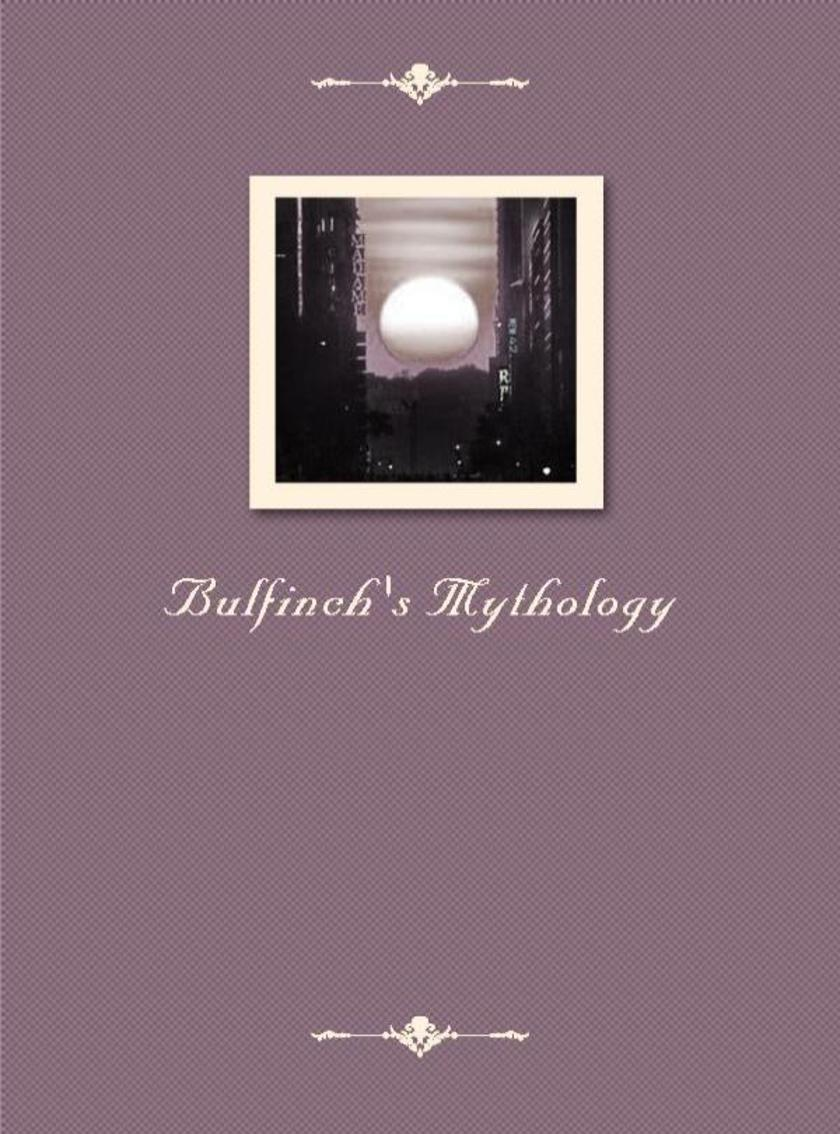 Bulfinch's Mythology