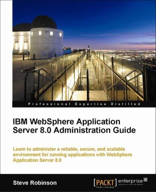 IBM WebSphere Application Server 8.0 Administration Guide