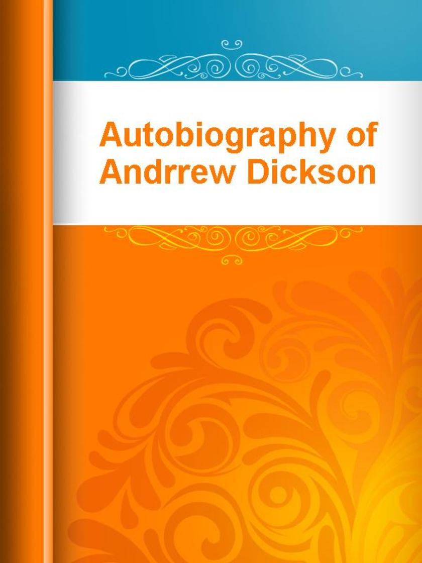Autobiography of Andrrew Dickson White