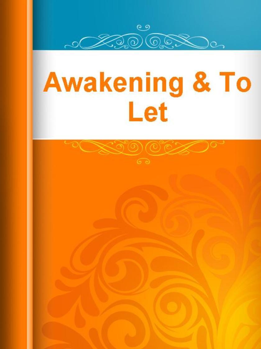 Awakening & To Let