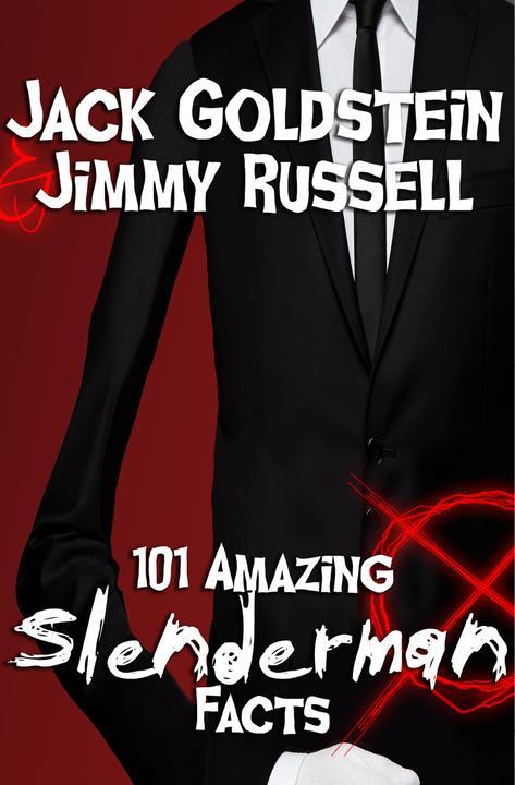 101 Amazing Slenderman Facts