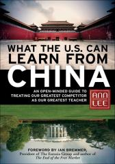 What the U.S. Can Learn from China美国能从中国学到什么