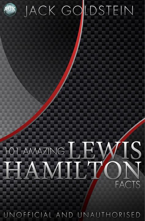 101 Amazing Lewis Hamilton Facts