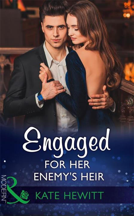 Engaged For Her Enemy's Heir (Mills & Boon Modern) (One Night With Consequences,