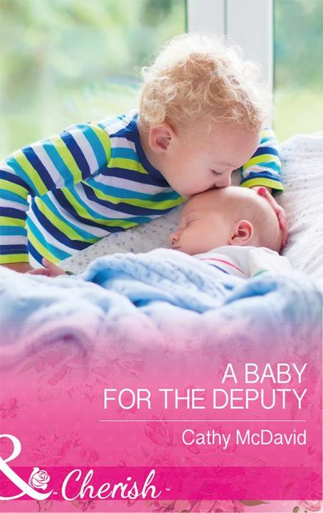 A Baby For The Deputy (Mills & Boon Cherish) (Mustang Valley, Book 9)