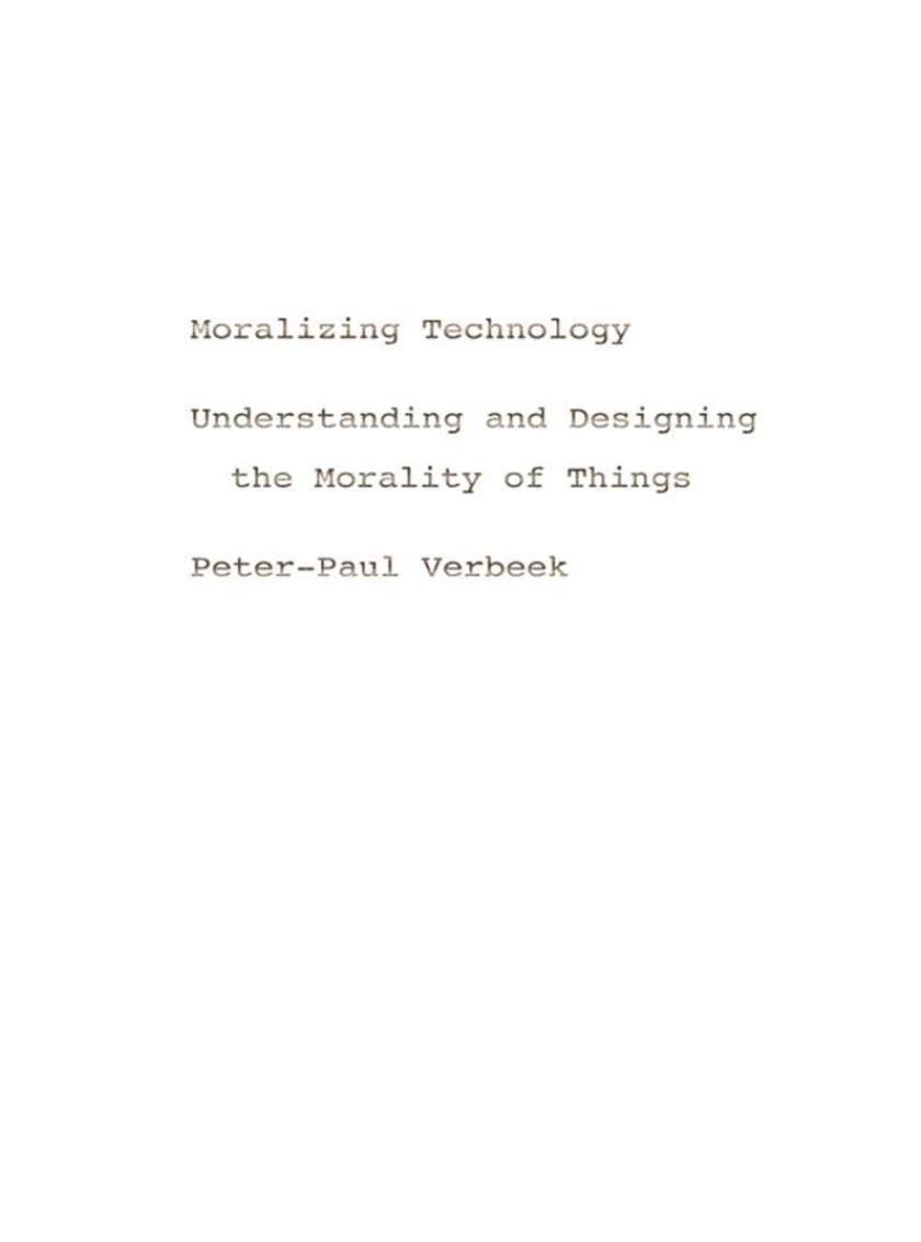 Moralizing Technology