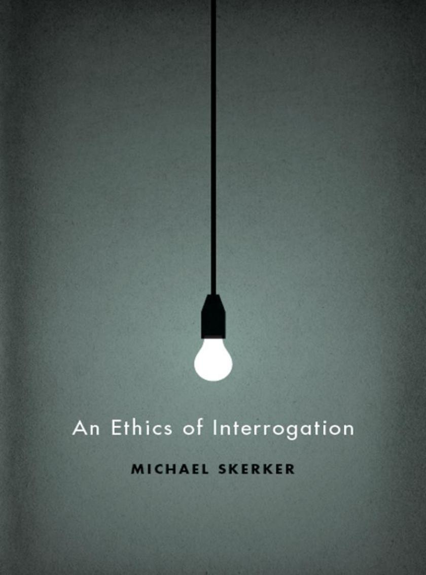 Ethics of Interrogation