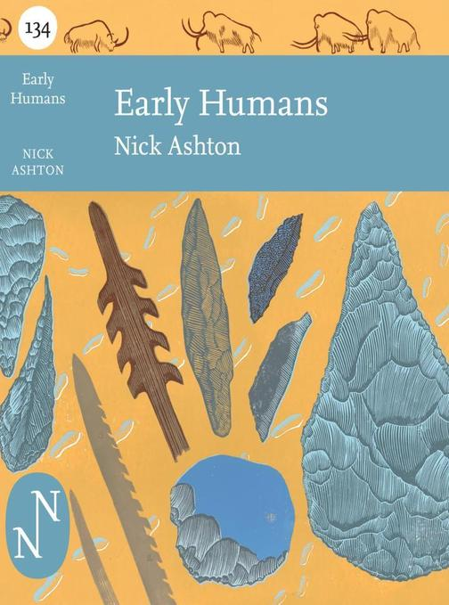 Early Humans (Collins New Naturalist Library, Book 134)