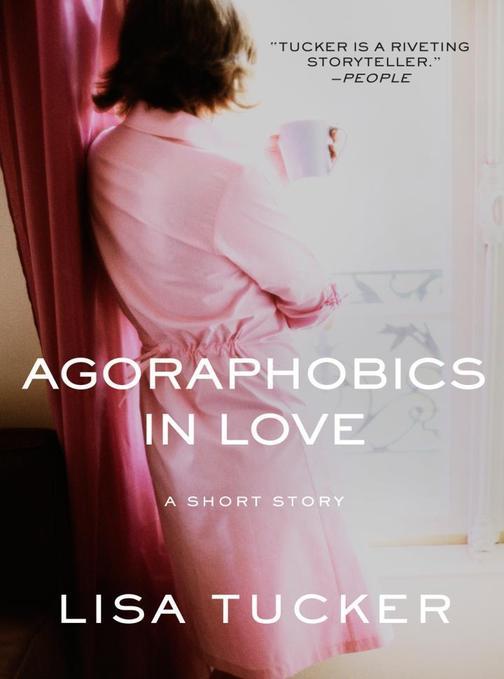 Agoraphobics in Love