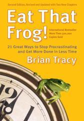 Eat That Frog!把这个蛤蟆吃掉!