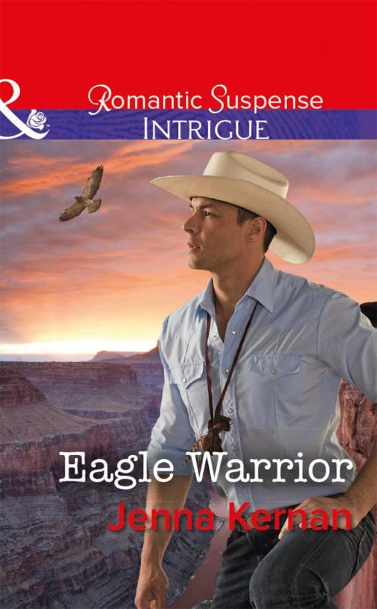 Eagle Warrior (Mills & Boon Intrigue)