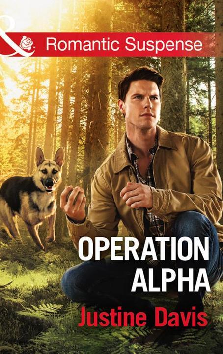 Operation Alpha (Mills & Boon Romantic Suspense) (Cutter's Code, Book 8)
