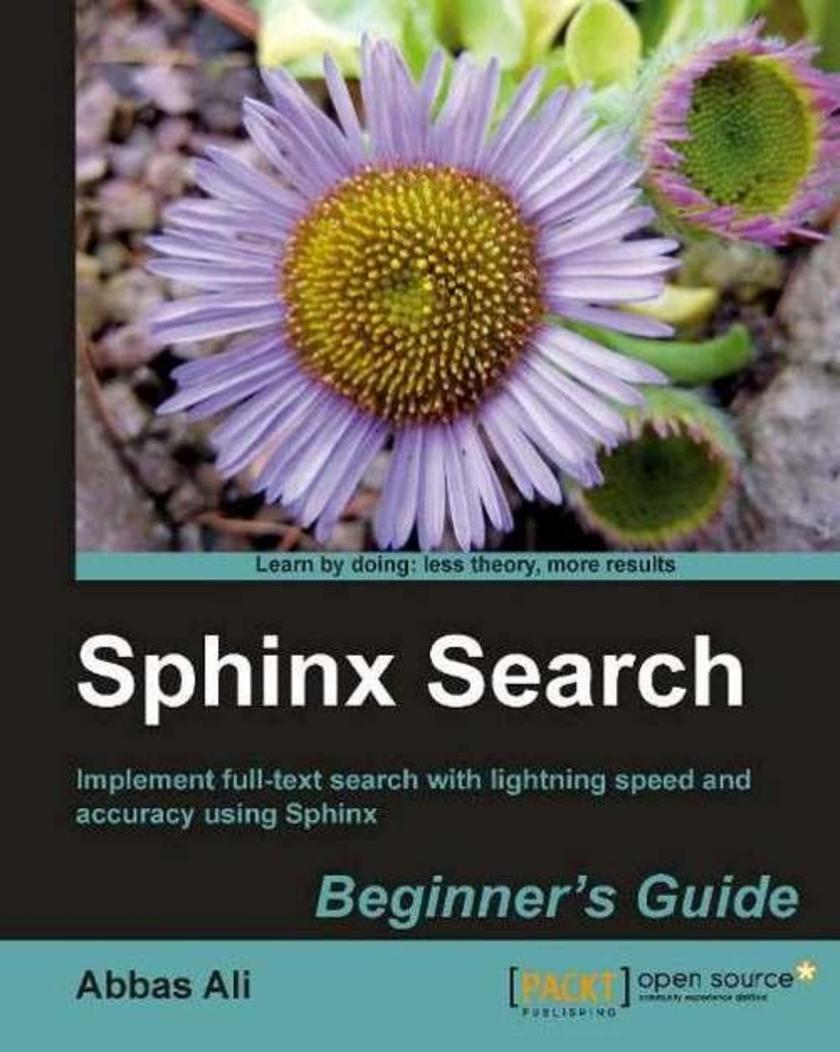 Sphinx Search Beginner's Guide