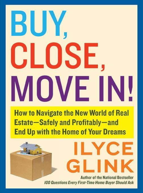 Buy, Close, Move In!
