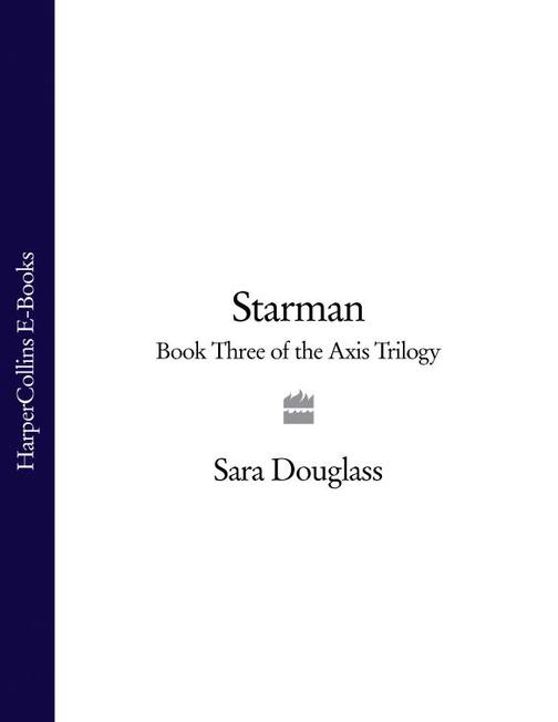 Starman: Book Three of the Axis Trilogy