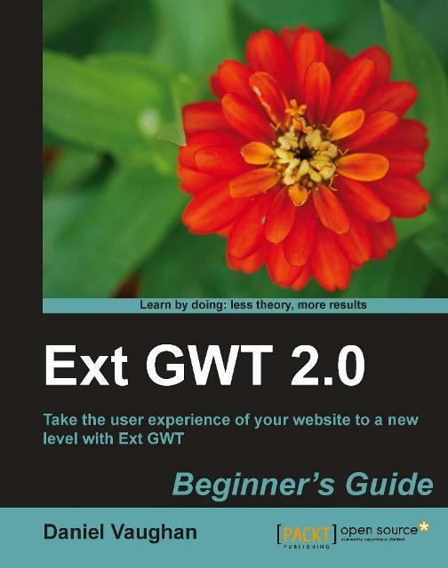 Ext GWT 2.0 Beginners Guide