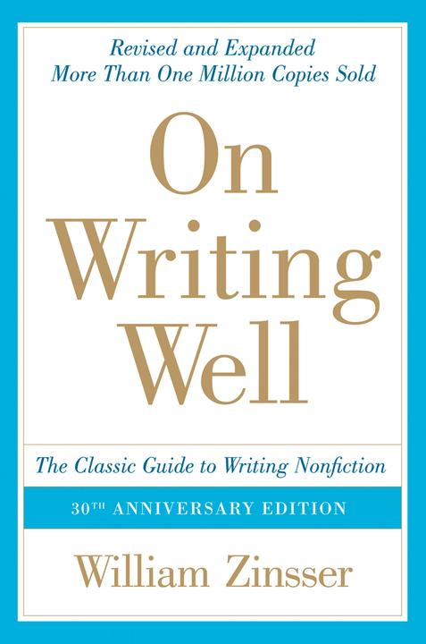 On Writing Well, 30th Anniversary Edition 写作法宝(英文写作圣经)