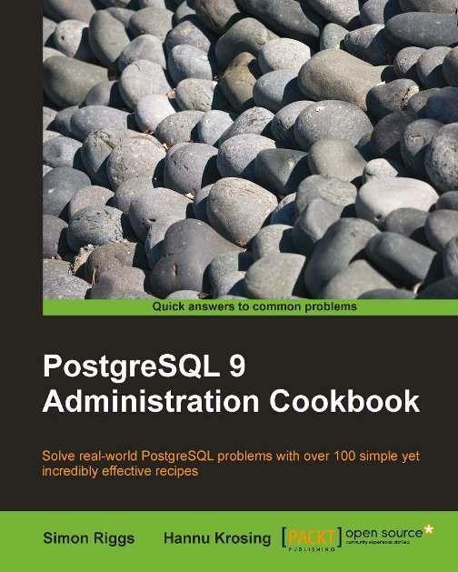 PostgreSQL 9 Admin Cookbook