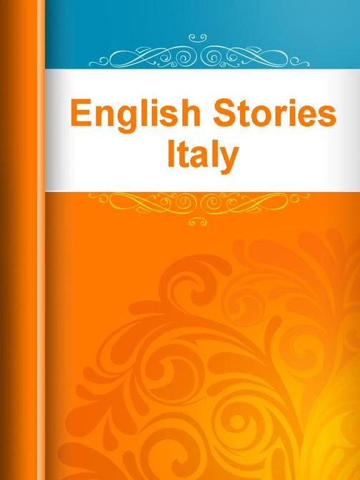 English Stories Italy