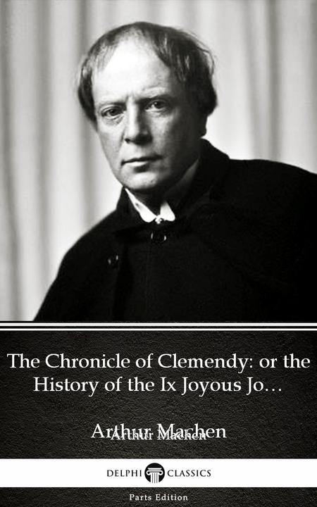 The Chronicle of Clemendy or the History of the Ix Joyous Journeys. Carbonnek by