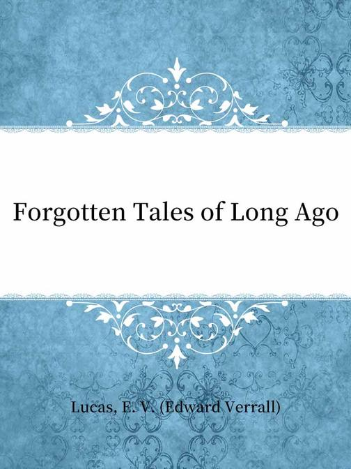 Forgotten Tales of Long Ago