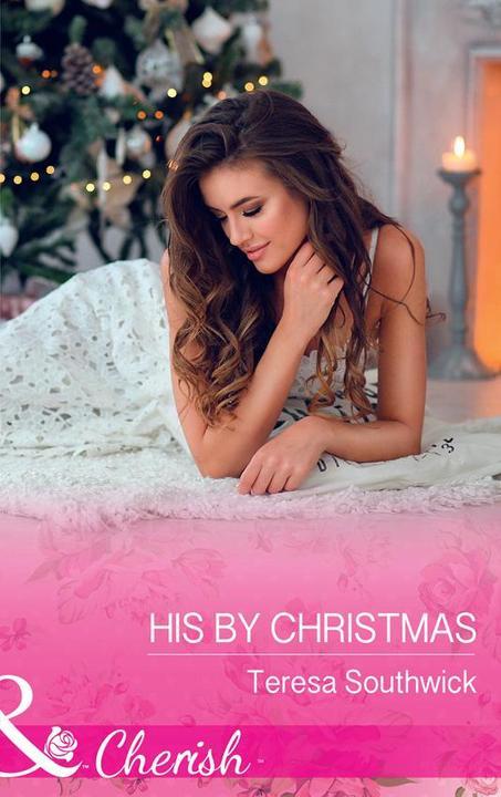 His By Christmas (Mills & Boon Cherish) (The Bachelors of Blackwater Lake, B