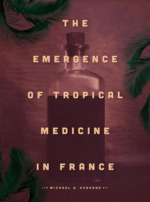 Emergence of Tropical Medicine in France