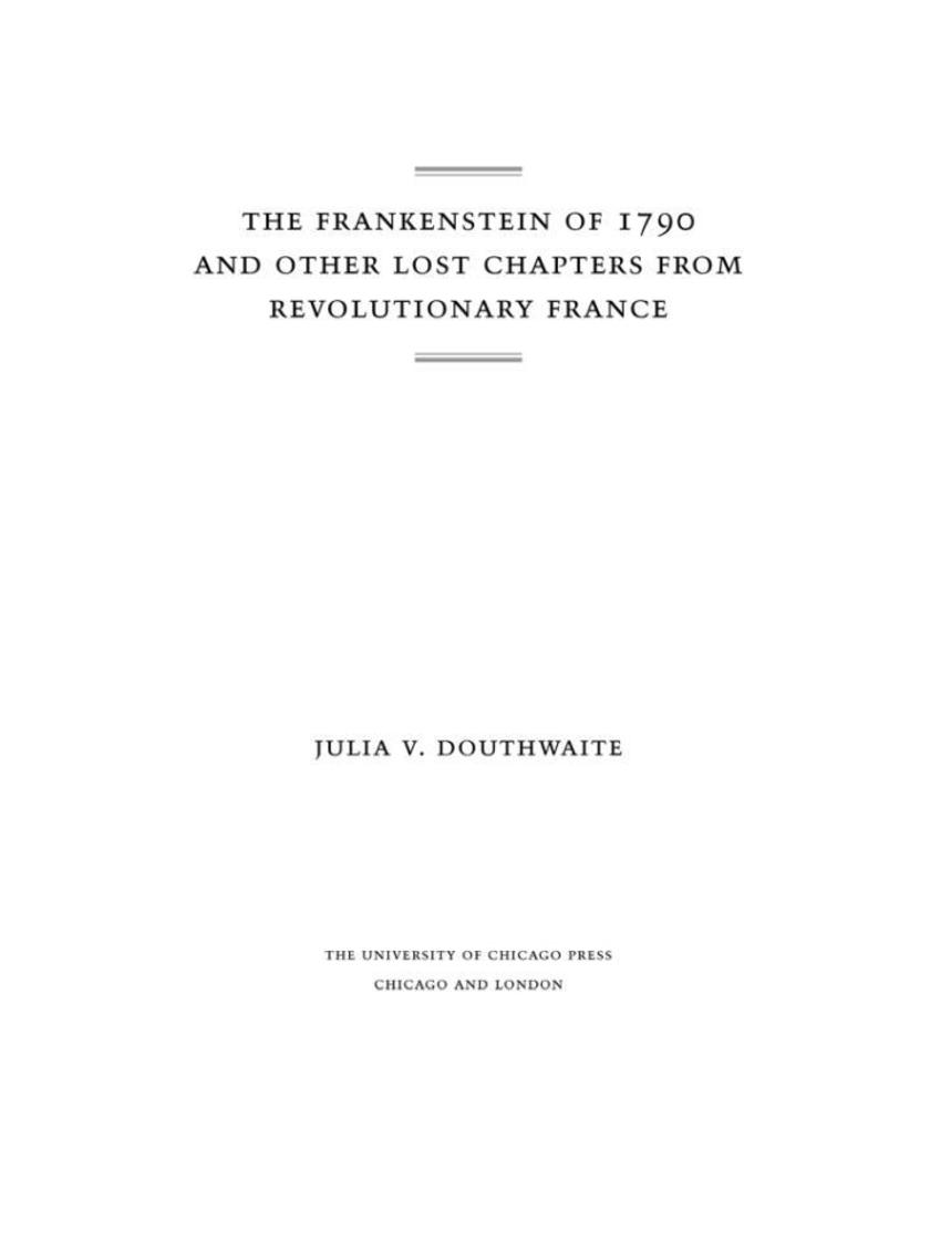 Frankenstein of 1790 and Other Lost Chapters from Revolutionary France