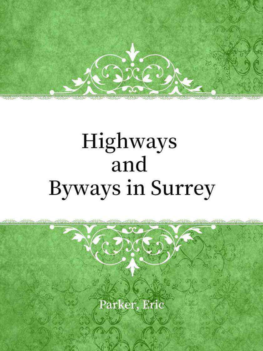 Highways and Byways in Surrey