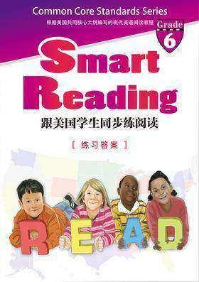 Smart Reading:跟美国学生同步练阅读(英文原版)(Grade 6 练习答案)
