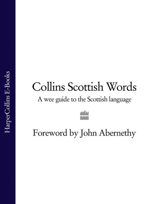 Collins Scottish Words: A wee guide to the Scottish language