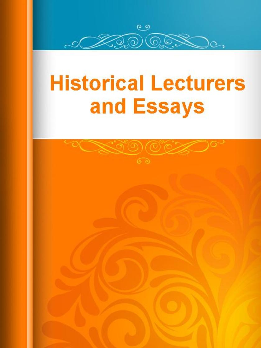 Historical Lecturers and Essays