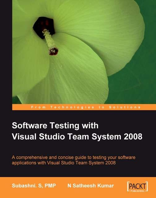 Software Testing with Visual Studio Team System 2008