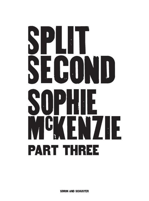 Split Second - Part 3