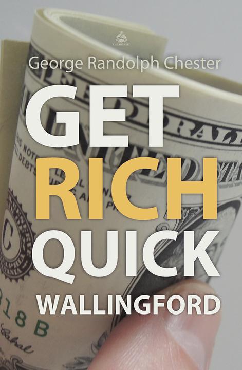 Get Rich Quick Wallingford