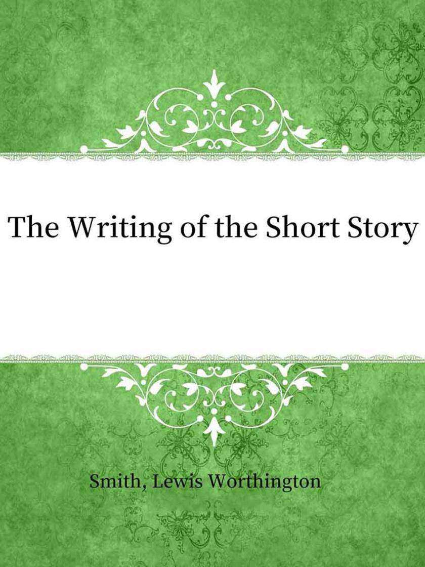 The Writing of the Short Story