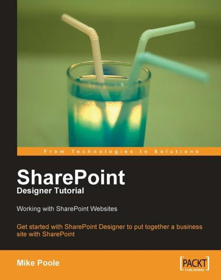 SharePoint Designer Tutorial: Working with SharePoint Websites